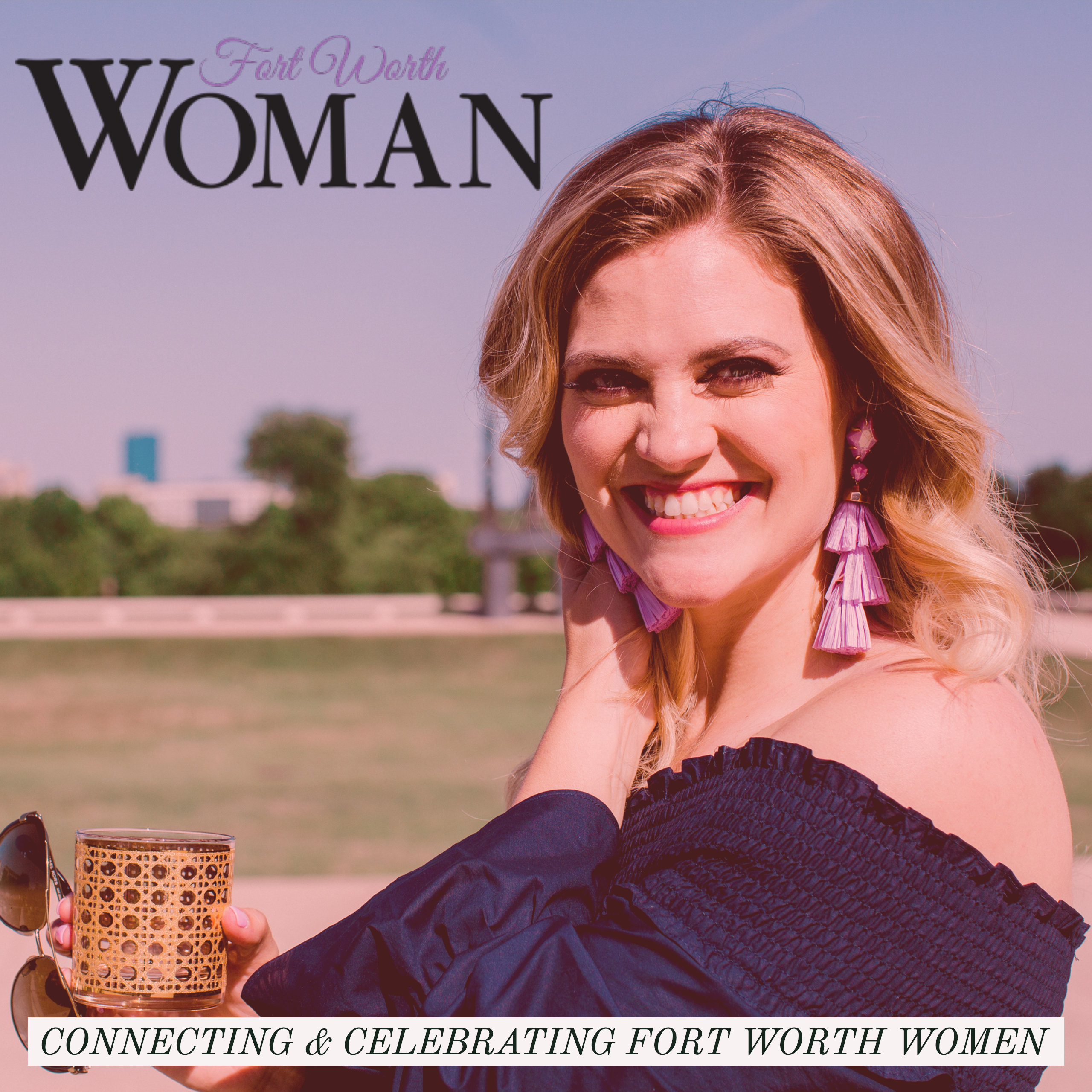 Ad for Fort Worth Woman with pic of smiling face, logo and text saying Connecting and Celebrating Fort Worth Women